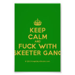 [Crown] keep calm and fuck with skeeter gang  Photo Prints