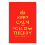 [Crown] keep calm and follow thierry  Photo Prints
