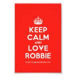 [Crown] keep calm and love robbie  Photo Prints