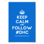 [Crown] keep calm and follow #dhc  Photo Prints