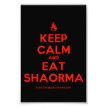 [Campfire] keep calm and eat shaorma  Photo Prints