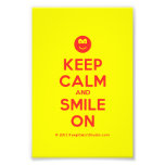 [Smile] keep calm and smile on  Photo Prints
