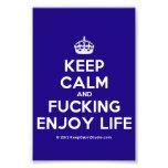 [Crown] keep calm and fucking enjoy life  Photo Prints
