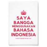 [Crown] saya bangga menggunakan bahasa indonesia  Photo Prints