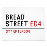 Bread Street  Photo Prints