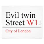 Evil twin Street  Photo Prints