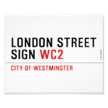 LONDON STREET SIGN  Photo Prints