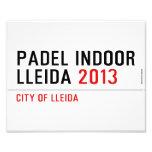 PADEL INDOOR LLEIDA  Photo Prints