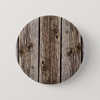 Photo Realistic Rustic, Weathered Wood Board Pinback Button