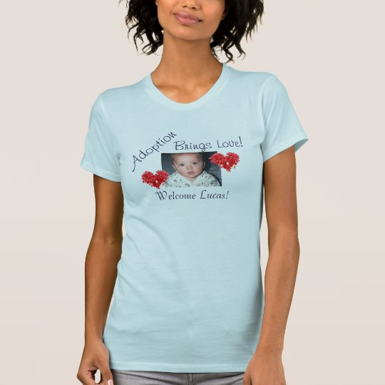 Photo Shirt with Adoption Brings Love Message