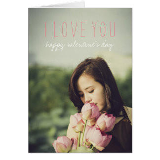 Photo Valentines Day Modern I Love You Simple Card