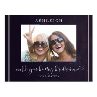 Photo Will You Be My Bridesmaid | Silver Night Sky Postcard