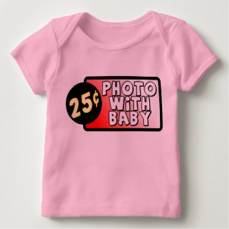 Photo With Baby Funny T-Shirt Infant Humor