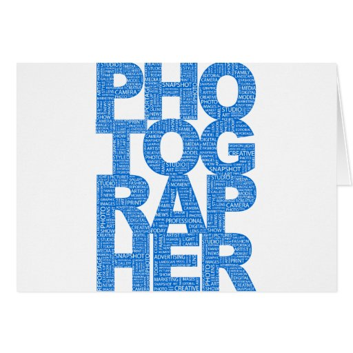 Photographer - Blue Text Greeting Card