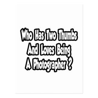 Photographer Joke...Two Thumbs Postcard