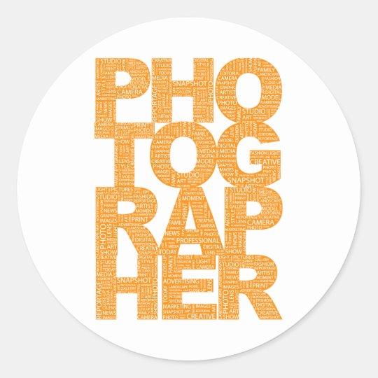 Photographer - Orange Text Classic Round Sticker