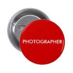 PHOTOGRAPHER PINBACK BUTTON