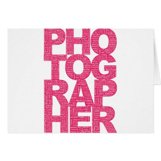 Photographer - Pink Text Greeting Card