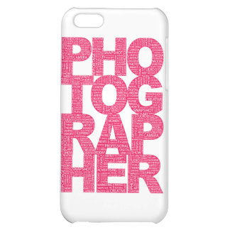 Photographer - Pink Text iPhone 5C Cover