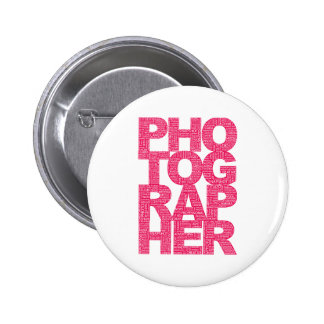 Photographer - Pink Text Pinback Button