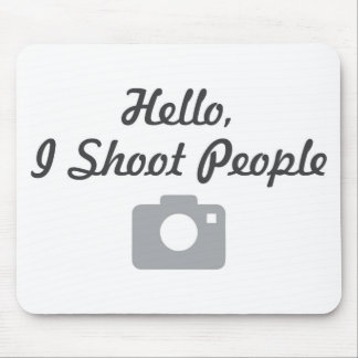 Photographer promotion-  hello, I shoot people Mouse Pad