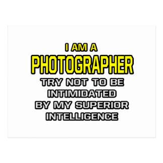 Photographer...Superior Intelligence Postcard