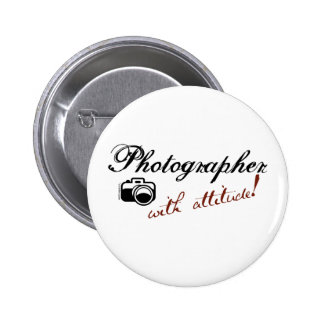 Photographer with Attitude Pinback Button