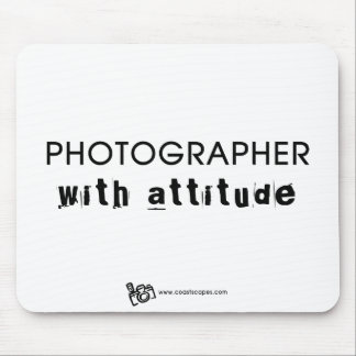 Photographer with Attitude v.1 Mouse Pad