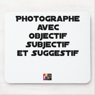 Photographer with subjective and suggestive mouse pad