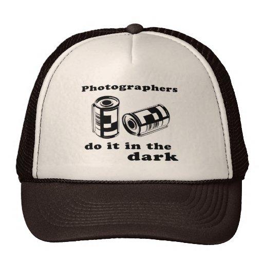 photographers do it in the dark trucker hat