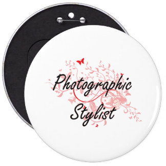 Photographic Stylist Artistic Job Design with Butt Pinback Button