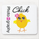 Photography Chick Mouse Pad