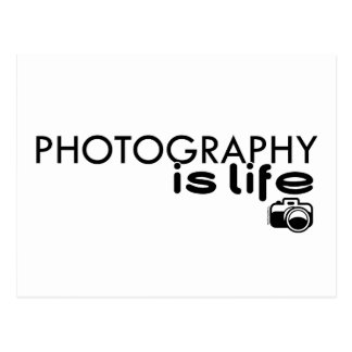 Photography Is Life Postcard