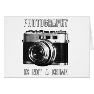 Photography is not a crime. card