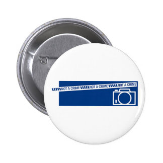 Photography is not a crime pinback button