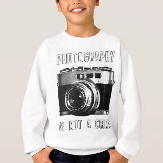 Photography is not a crime. sweatshirt