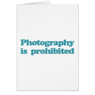 Photography is Prohibited Card