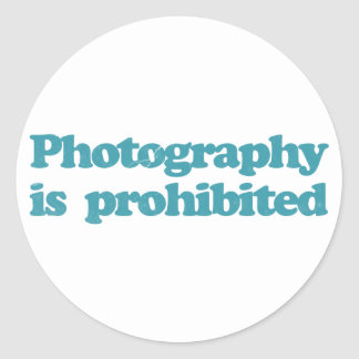 Photography is Prohibited Round Sticker