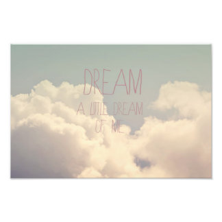 Photography Print.... Dream A Little Photograph