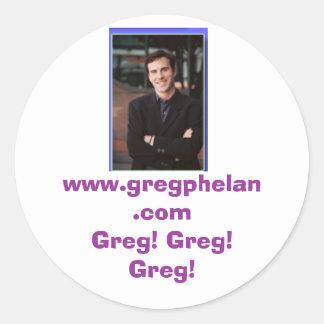 ¡photos_08, www.gregphelan.com Greg! ¡Greg! ¡Greg! Etiqueta Redonda
