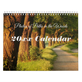 Photos of Paths in the Woods Calendar
