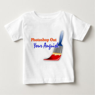 """Photoshop Out Your Anguish"" Infant T-Shirt"