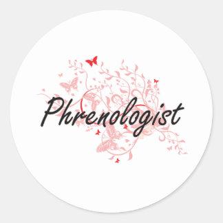 Phrenologist Artistic Job Design with Butterflies Classic Round Sticker