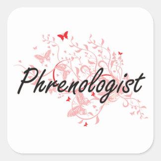 Phrenologist Artistic Job Design with Butterflies Square Sticker