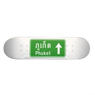 Phuket Ahead ⚠ Thai Highway Traffic Sign ⚠ Skateboard Deck