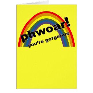 Phwoar - You're Gorgeous Card