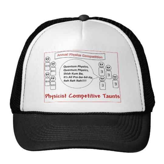 Phycics Bowl Competitive Taunts Trucker Hat