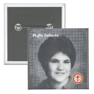 Phyllis DeSantis Pin