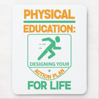 Phys Ed...Designing Your Action Plan for Life Mouse Pad