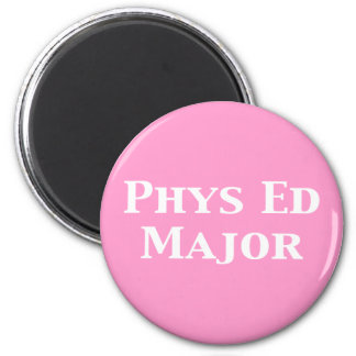 Phys Ed Major Gifts 2 Inch Round Magnet